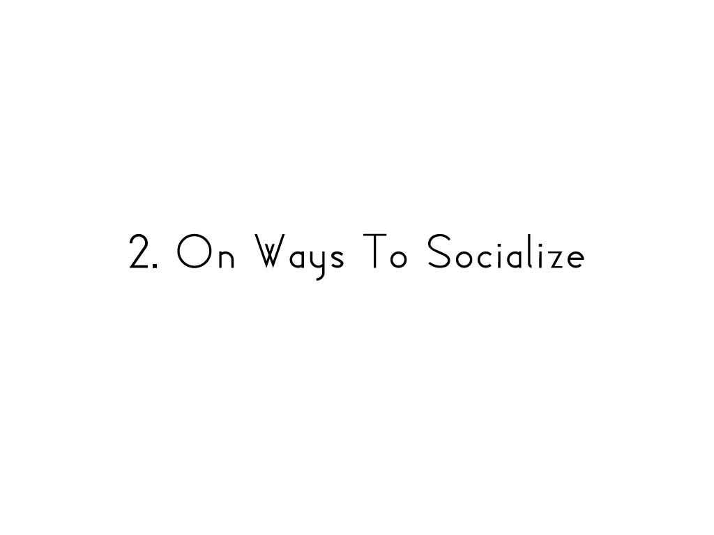 onwaystosocialize